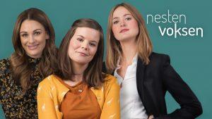 Jenny Skavlan, Kjersti Tveterås og Renate Reinsve spiller i Nesten voksen.